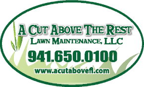 A Cut Above the Rest Lawn Maintenance, LLC